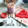 DIY: Hazlo tu